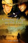 Coming of Age on the Trail: A M/M Adventure and Romance Part One