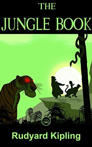The Jungle Book: FREE Around The World In Eighty Days By Jules Verne, 100% Formatted, Illustrated - JBS Classics (100 Greatest Novels of All Time Book 7)