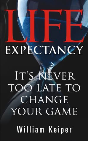 Life Expectancy: Its Never Too Late to Change Your Game