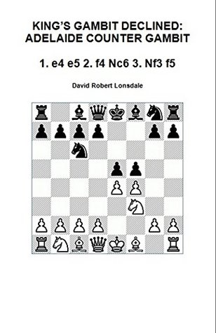 King's Gambit Declined: Adelaide Counter Gambit: 1. e4 e5 2. f4 Nc6 3. Nf3 f5