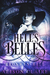 Hell's Belles: The Prequel