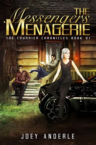 The Messengers Menagerie (The Courier Chronicles, #1)