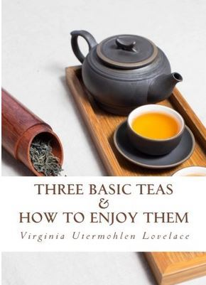 Three Basic Teas and How to Enjoy Them
