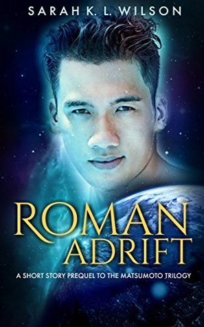 Roman Adrift (Matsumoto Trilogy, #0.5)