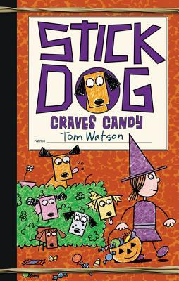 Stick Dog Craves Candy (Stick Dog, #7)