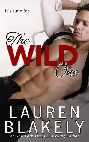 The Wild One (Lauren Blakely)