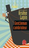 Arsène Lupin gentleman cambrioleur by Maurice Leblanc