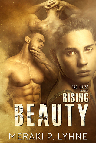 Recent Release Review: Rising Beauty (The Cubi #3) by Meraki P. Lyhne