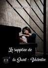 Le supplice de la Saint-Valentin by Jennifer Didi