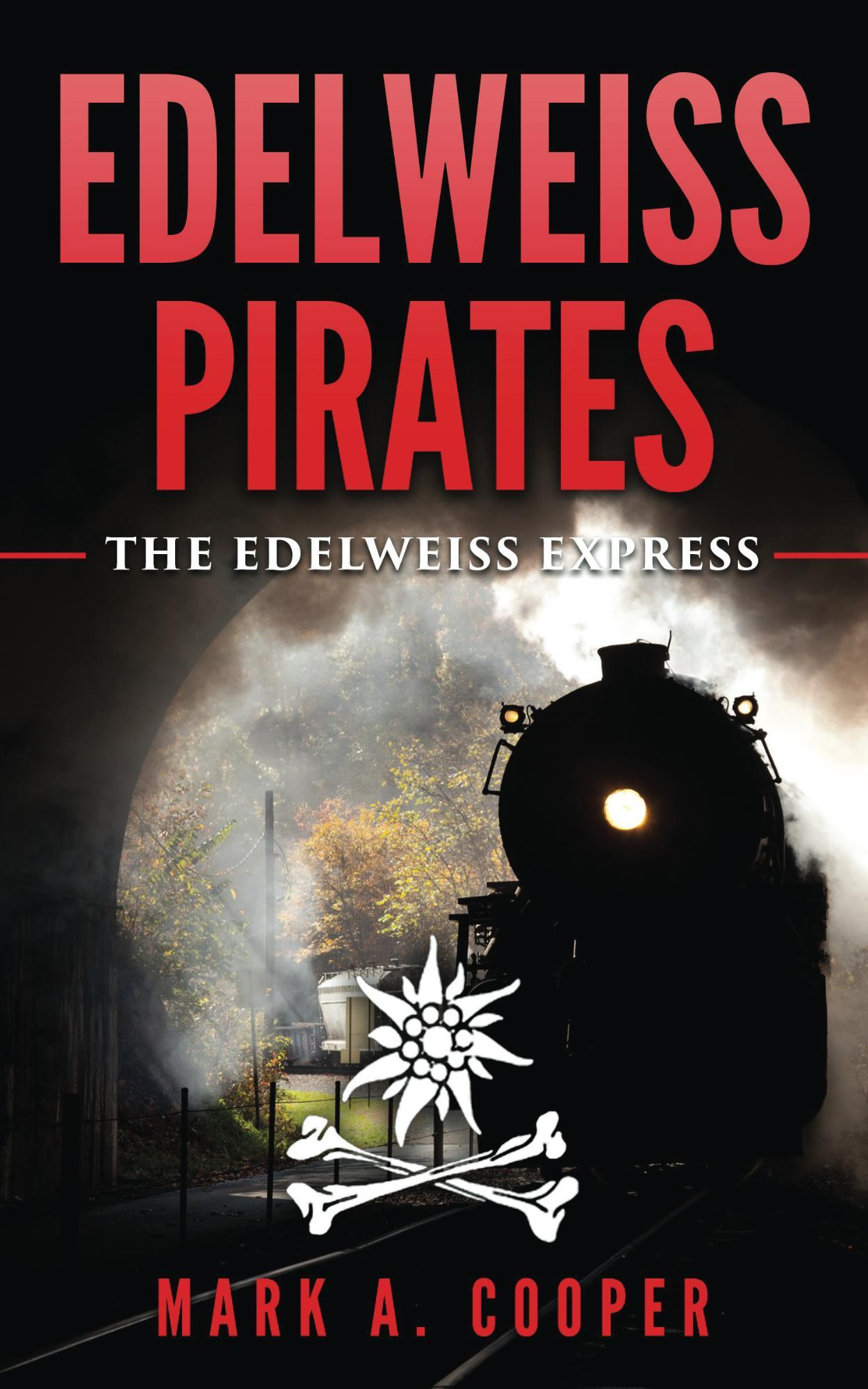 The Edelweiss Express (Edelweiss Pirates #2)