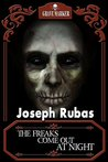The Freaks Come Out at Night (Grave Marker Book 10)
