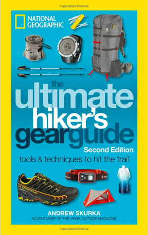 The Ultimate Hiker's Gear Guide, Second Edition by Andrew Skurka