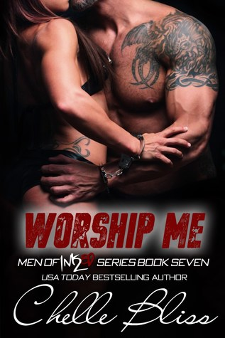 Ebook Worship Me by Chelle Bliss read!