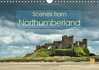 Scenes from Northumberland 2017: Beautiful Landscape Photographs from Locations in the North East of England