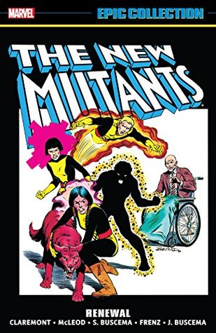 New Mutants Epic Collection by Chris Claremont