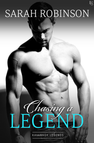 Chasing a Legend (Kavanagh Legends, #4)