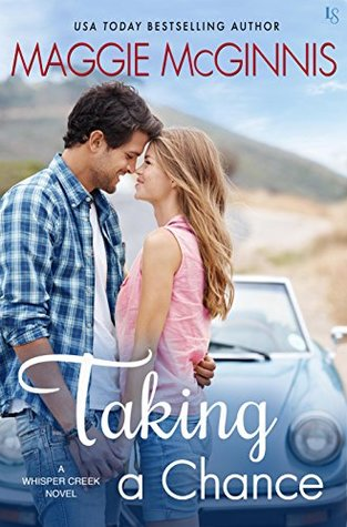 Taking a Chance by Maggie McGinnis