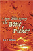 The Bonepicker A (Sam Chitto Mystery #2)