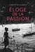 Eloge de la Passion by Carlotta Clerici