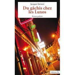 Du gâchis chez les Luxos