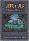 Gypsy Jib: A Romany Dictionary