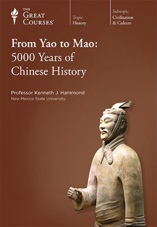From Yao to Mao: 5000 Years of Chinese History