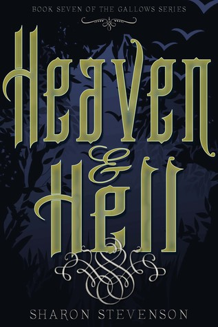 Heaven & Hell (Gallows #7)