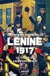 Lénine, 1917: Le train de la révolution (Histoire)