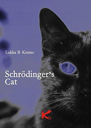 Schrödinger's Cat (K Book 5)