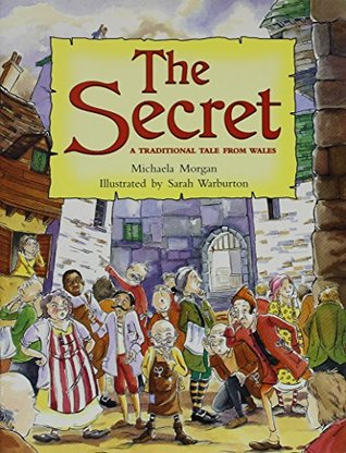 The Secret: A Traditional Tale From Wales