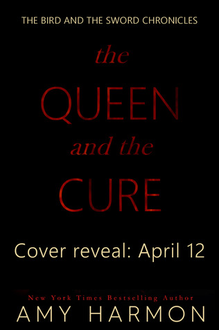 The Queen and the Cure Amy Harmon