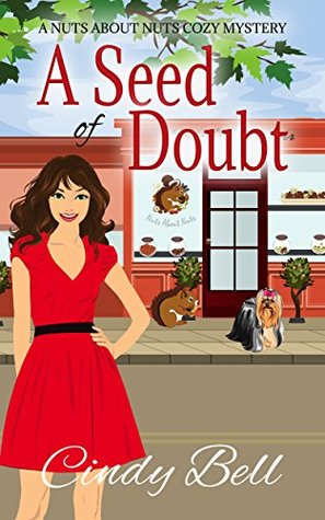 A Seed of Doubt (Nuts About Nuts Mystery #2)