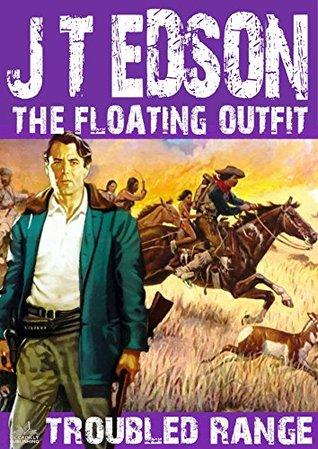 Troubled Range by J. T. Edson