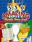 530 Amazing Math Puzzles