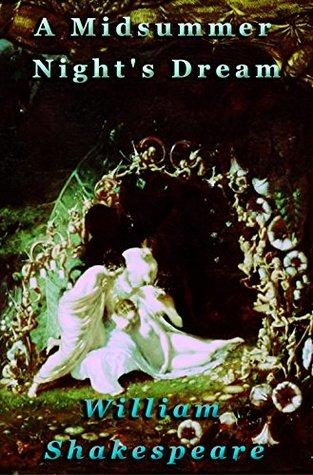A Midsummer Night's Dream [Illustrated]