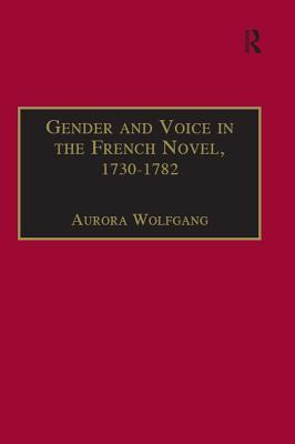 Gender and Voice in the French Novel, 1730-1782