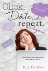 Click Date Repeat Again by K.J. Farnham