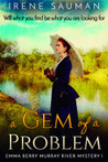 A Gem of a Problem (Emma Berry Murray River Mystery #1)