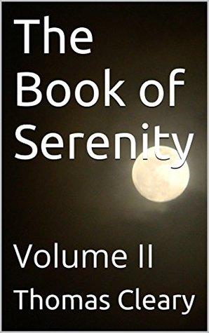 The Book of Serenity: Volume II