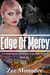 Edge of Mercy (Corpus Agency, #3)