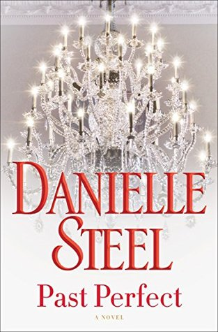 Past Perfect by Danielle Steel