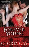 Forever Young by Gloria Gay