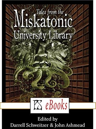 The Tales from the Miskatonic University Library