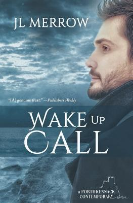 New Release Review: Wake Up Call (Porthkennack #1) by J.L. Merrow