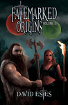 Fatemarked Origins: Volume II (The Fatemarked Epic, #2.5)