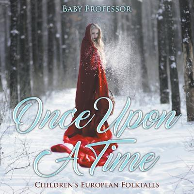 Once Upon a Time Children's European Folktales