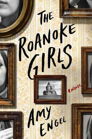 Ebook The Roanoke Girls by Amy Engel read!