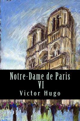 Notre-Dame de Paris VI