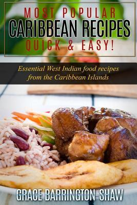 Most popular caribbean recipes quick easy essential west indian 29143467 forumfinder Image collections
