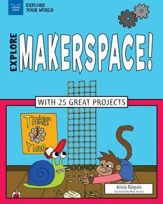 explore-makerspace-with-25-great-projects